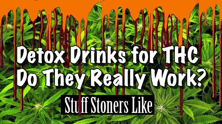 Detox drinks for thc
