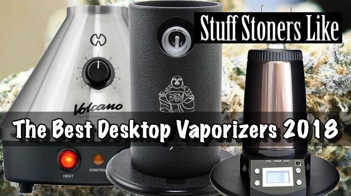 The Best Desktop Vaporizers 2018
