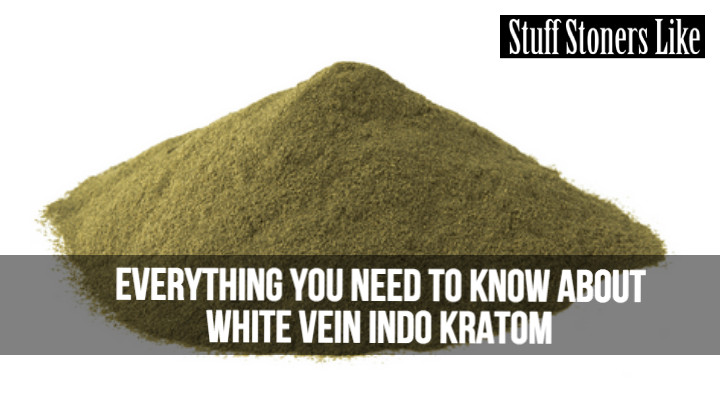 Here's everything you need to know about White Vein Indo Kratom.